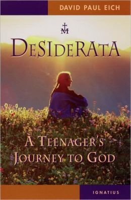 Desiderata: A Teenager's Journey toward God