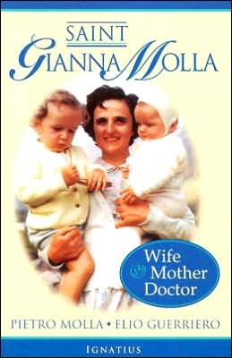 St. Gianna Molla: Wife, Mother, Doctor