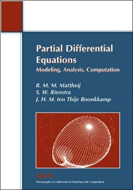Partial Differential Equations: Modeling, Analysis, Computation