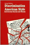Discrimination American Style: Institutional Racism and Sexism