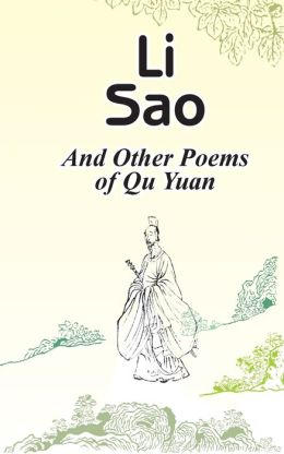 Li Sao, and Other Poems of Qu Yuan