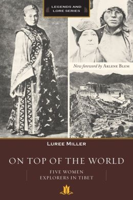 On Top of the World: Five Women Explorers in Tibet