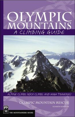 Olympic Mountains: A Climbing Guide