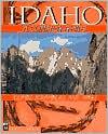 Idaho: Climbs, Scrambles, and Hikes