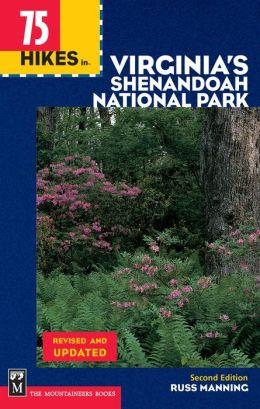 75 Hikes In Virginia's Shenandoah National Park