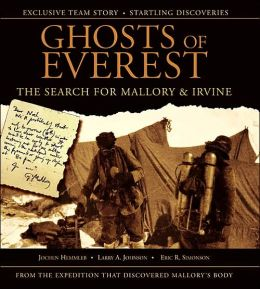 Ghosts of Everest: The Search for Mallory and Irvine