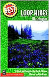 Best Loop Hikes in Washington (Best Hikes Series)