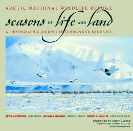 Arctic National Wildlife Refuge: Seasons of Life and Land