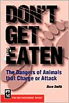 Don't Get Eaten: The Dangers of Animals that Charge of Attack