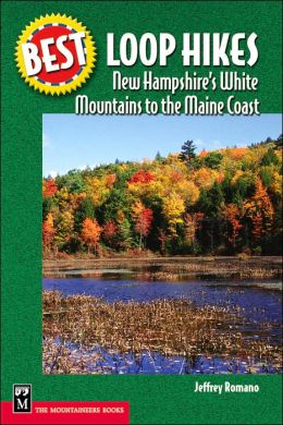 New Hampshire's White Mountains to the Maine Coast