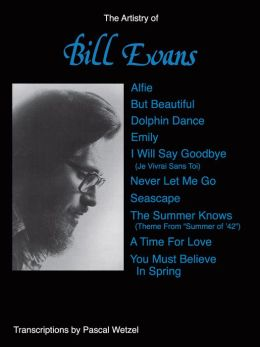 The Artistry of Bill Evans: Piano Solos