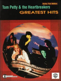 Tom Petty and the Heartbreakers: Greatest Hits