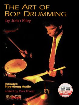 The Art of Bop Drumming: Book & CD