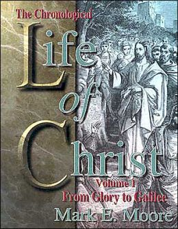 The Chronological Life of Christ: Volumes 1