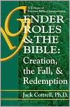 Gender Roles and the Bible: Creation, the Fall and Redemption. A Critique of the Feminist Biblical Interpretation