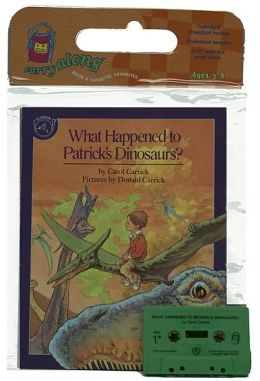 What Happened to Patrick's Dinosaurs? Book & Cassette