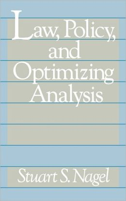 Law, Policy, and Optimizing Analysis