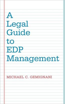 A Legal Guide To Edp Management