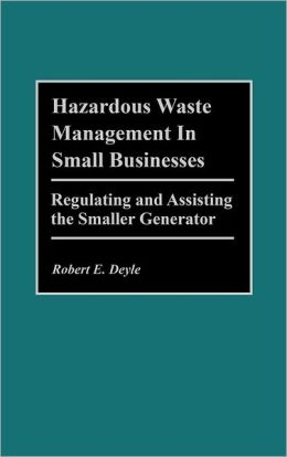 Hazardous Waste Management In Small Businesses