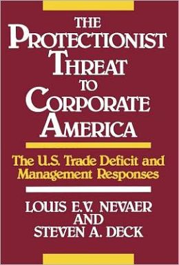 Protectionist Threat To Corporate America