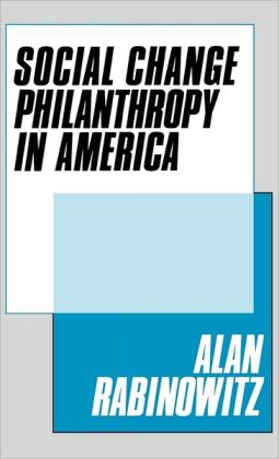 Social Change Philanthrophy In America