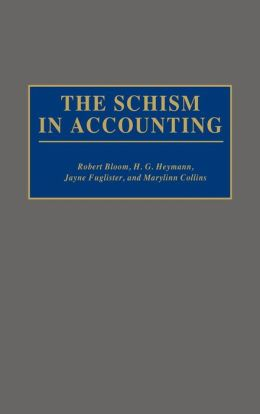 The Schism In Accounting