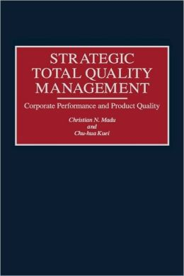 Strategic Total Quality Management