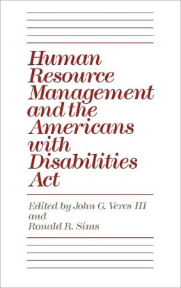 Human Resource Management And The Americans With Disabilities Act