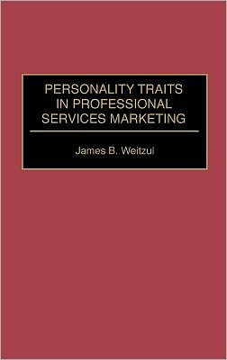 Personality Traits In Professional Services Marketing