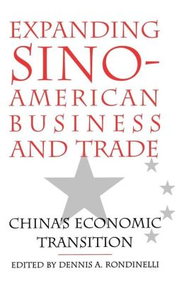 Expanding Sino-American Business And Trade