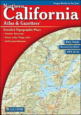 California Northern Atlas and Gazetteer