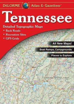 Tennessee Atlas and Gazetteer