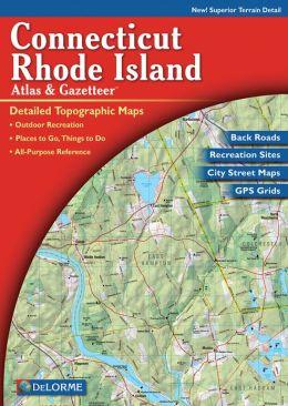 Connecticut/Rhode Island Atlas and Gazetteer