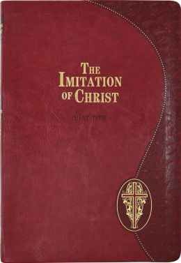 The Imitation of Christ (Treasures from the Spiritual Classics Series)