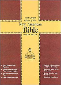 Saint Joseph Edition of the New American Bible: Giant Print-Illustrated (Burgundy Bonded Leather)