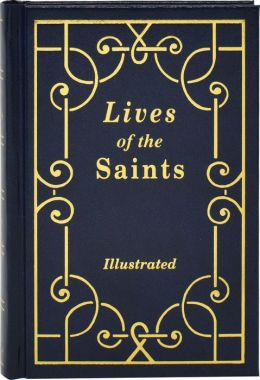 Lives of the Saints for Every Day of the Year