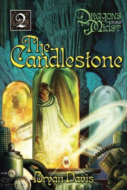 The Candlestone (Dragons in Our Midst Series #2)