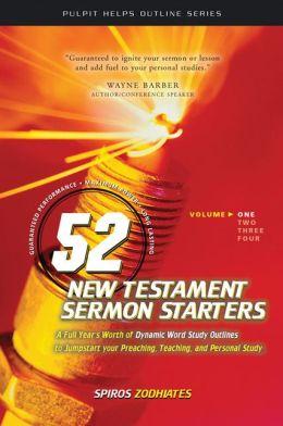 52 New Testament Sermon Starters, Vol. 1