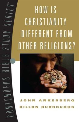 How Is Christianity Different from Other Religions?