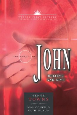 The Gospel of John: Believe and Live