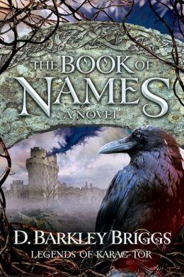 The Book of Names (Legends of Karac Tor Series #1)
