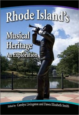 Rhode Island's Musical Heritage: An Exploration