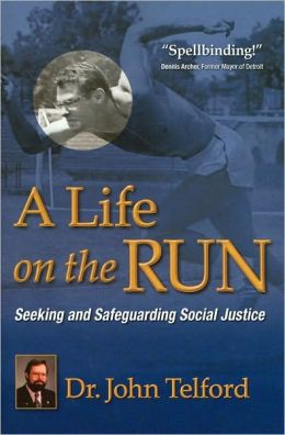 A Life on the Run: Seeking and Safeguarding Social Justice