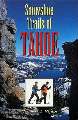 Snowshoe Trails of Tahoe
