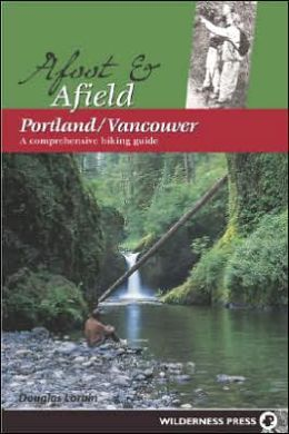 Afoot and Afield: Portland and Vancouver
