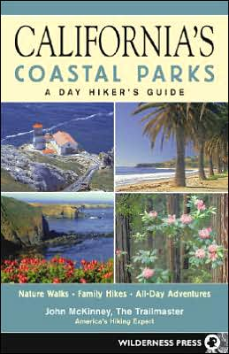 California's Coastal Parks: A Day Hikers Guide