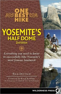 One Best Hike: Yosemite's Half Dome