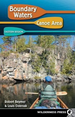Boundary Waters Canoe Area - Eastern Region (Seventh Edition)