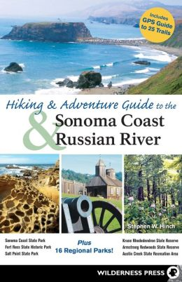 Hiking & Adventure Guide to the Sonoma Coast & Russian River