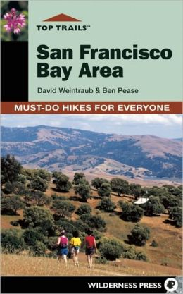 Top Trails: San Francisco Bay Area: Must-Do Hikes for Everyone